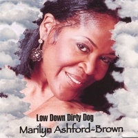 Marilyn Ashford-Brown - Low Down and Dirty Dog